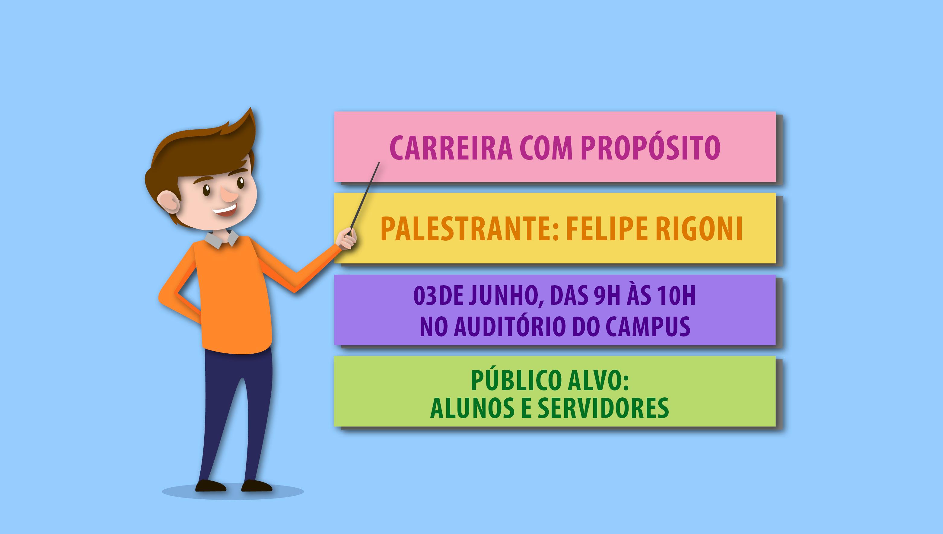 Palestra Carreira com Propósito acontece no dia 3 de junho no auditório do Campus