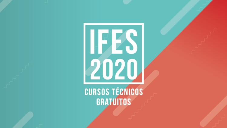 Ifes abre 1.156 vagas em cursos técnicos gratuitos em 11 municípios