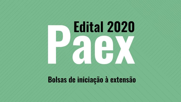 Prazo para inscrição no Edital PAEX 2020 é prorrogado