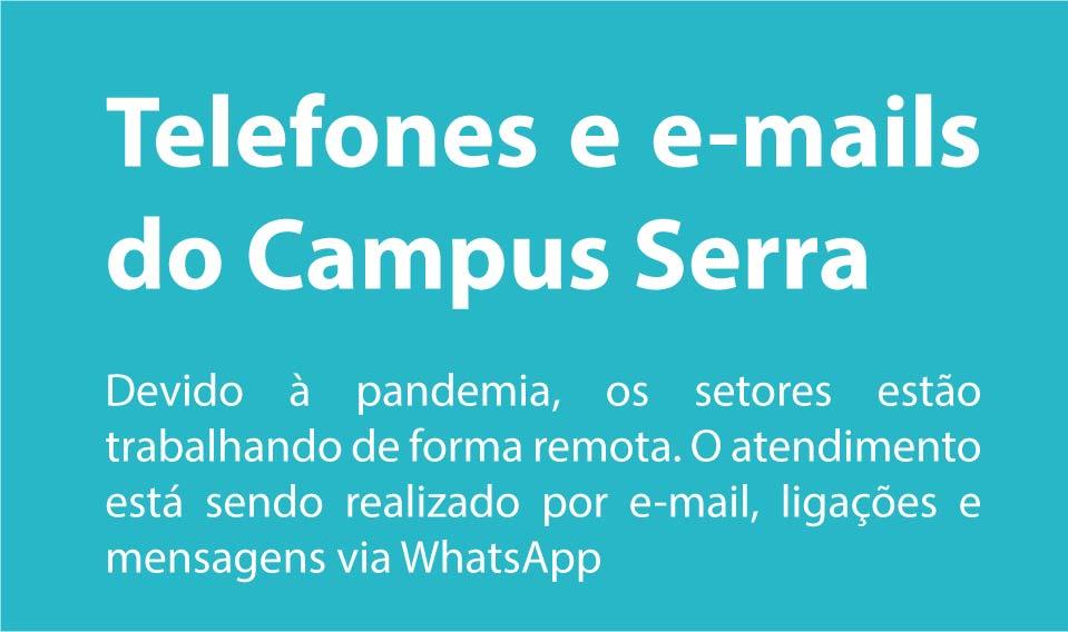 Telefones e e-mails do Campus