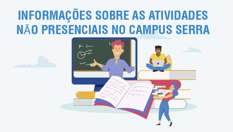 Atividades não presenciais no Campus Serra