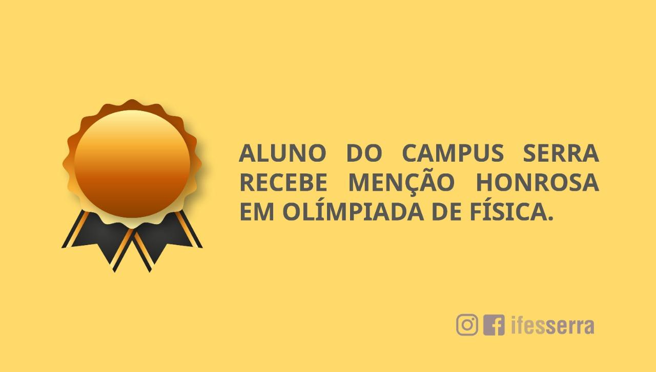 Aluno do Campus Serra é premiado na Olimpíada Brasileira de Física