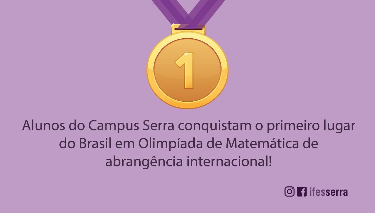 Alunos do Campus Serra conquistam o primeiro lugar do Brasil em Olimpíada de Matemática de abrangência internacional